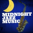 Various Artists Midnight Jazz Music
