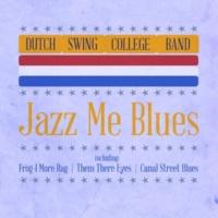 Dutch Swing College Band Jazz Me Blues