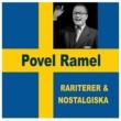 Povel Ramel Rariteter & Nostalgiska