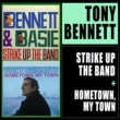 Tony Bennett Strike up the Band + Hometown, My Town