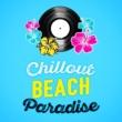 Chillout Beach Club Chillout Beach Paradise