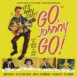 Various Artists Go, Johnny Go! Plus Bonus Rockin' the Blues