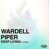 Wardell Piper Keep Living