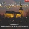 John Propitius Orgelconcert vanuit de Bovenkerk te Kampen