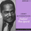 Jimmy Witherspoon Feelin' the Spirit
