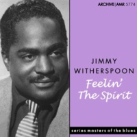 Jimmy Witherspoon I Couldn't Hear Nobody Pray