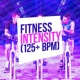 High Intensity Exercise Music Fitness Intensity (125+ BPM)