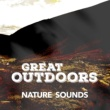 Outside Broadcast Recordings Great Outdoors: Nature Sounds