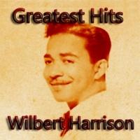 Wilbert Harrison Greatest Hits