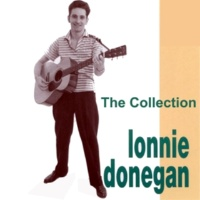 Lonnie Donegan The Collection