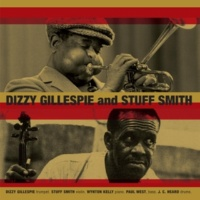 Dizzy Gillespie&Stuff Smith Dizzy Gillespie and Stuff Smith (Original Album + 12 Bonus Tracks)