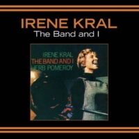 Irene Kral The Band and I (Bonus Track Version)
