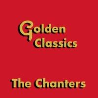 The Chanters Golden Classics