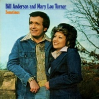 Bill Anderson&Mary Lou Turner Sometimes
