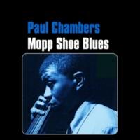 Paul Chambers Mopp Shoe Blues
