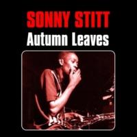 Sonny Stitt Autumn Leaves