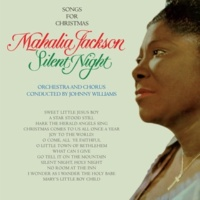 Mahalia Jackson Silent Night: Songs for Christmas (Bonus Track Version)