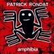 Patrick Rondat Amphibia, Pt. 1