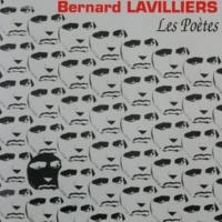 Bernard Lavilliers Les Poètes