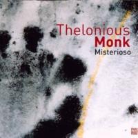 Thelonious Monk Misterioso