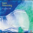 Louis Armstrong At Symphony Hall (Live) [2001 Remastered Version]