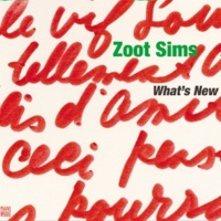 Zoot Sims What's New