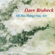 Dave Brubeck All the Things You Are