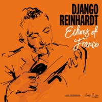 Django Reinhardt Echoes of France