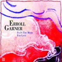 Erroll Garner I'm in the Mood for Love