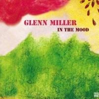 Glenn Miller In the Mood
