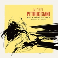Michel Petrucciani Both Worlds (Live at the North Sea Jazz Festival)