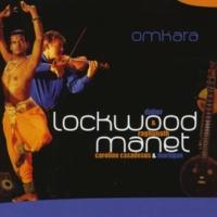 Didier Lockwood & Raghunath Manet Omkara (feat. Caroline Casadesus & Murugan) [Live]