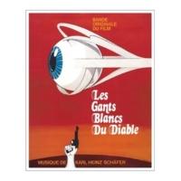 Karl-Heinz Schäfer Les Gants Blancs Du Diable (Bande Originale Du Film)