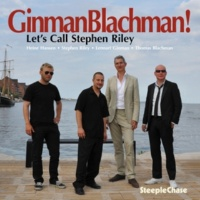GinmanBlachman/Lennart Ginman/Thomas Blachman/Heine Hansen/Stephen Riley Let's Call Stephen Riley
