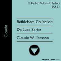 Claude Williamson Deluxe Series Volume 54 (Bethlehem Collection): Claude Williamson