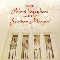 Palani Vaughan Meet Palani Vaughan And The Sunday Manoa