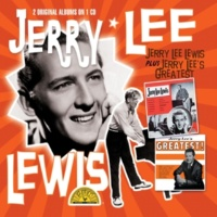 Jerry Lee Lewis Jerry Lee Lewis & Greatest Hits