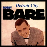 Bobby Bare Detroit City