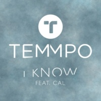 Temmpo/Cal I Know (feat.Cal) [Acoustic]