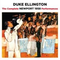 Duke Ellington The Complete Newport 1958 Performances (Bonus Track Version)
