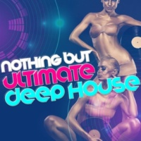 Dance Hits 2014,EDM Dance Music&House Party Nothing but Ultimate Deep House