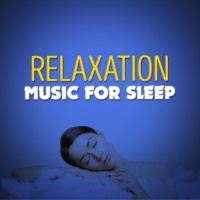 Relaxation Relaxation Music for Sleep