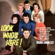 Various Artists Look Who's Here! (Original London Cast)