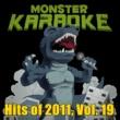 Monster Karaoke Hits of 2011, Vol. 19