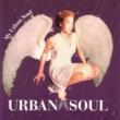 Urban Soul My Urban Soul
