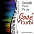 José Iturbi Favourite Piano Pieces