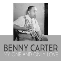Benny Carter My One and Only Love