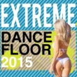 Extreme Dancefloor 2015 The One