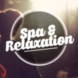 Spa & Spa Spa & Relaxation