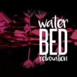 Water Sounds for Sleep Water Bed Relaxation